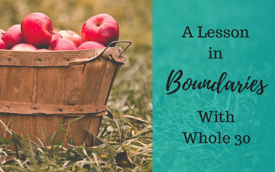 A Lesson in Boundaries with Whole30®