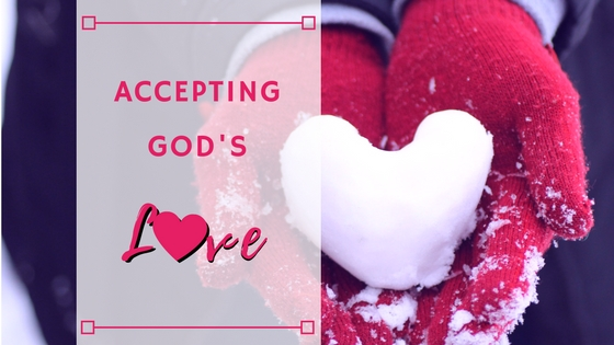 Accepting God's Love