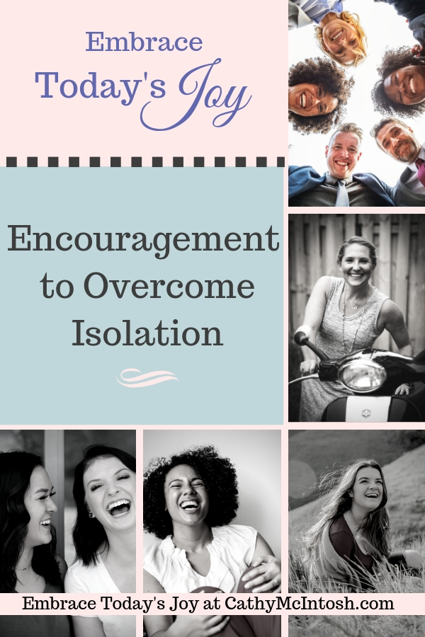 We all need encouragement to overcome isolation
