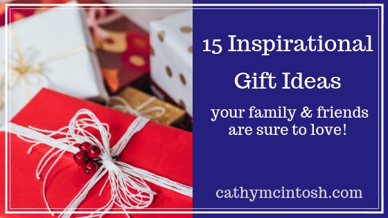 15 Inspirational Gift Ideas (plus a few bonus ideas)