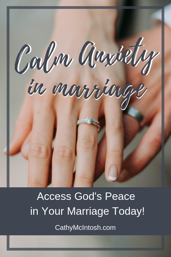 Calming Anxiety in Marriage