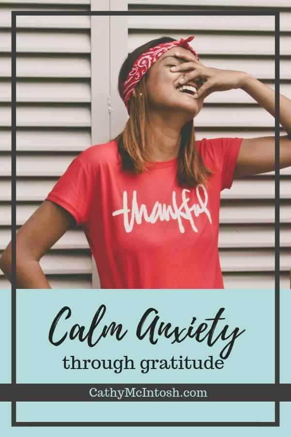 calming anxiety through gratitude