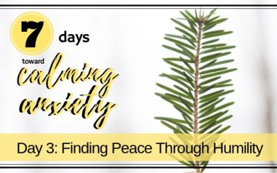 Finding Peace Through Humility