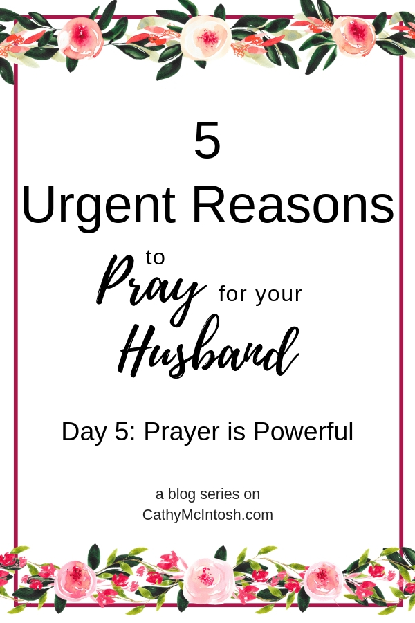 Prayer is Powerful and Effective