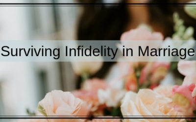 Surviving Infidelity in Marriage